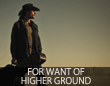 For Want of Higher Ground
